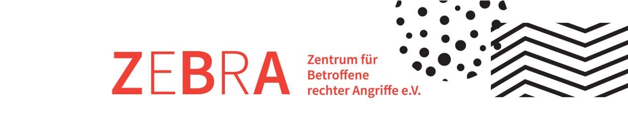 zebra – Zentrum für Betroffene rechter Angriffe e.V.