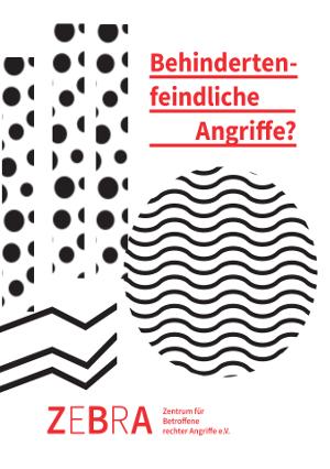 Faltblatt zum Thema: Rechte Angriffe auf Menschen mit Behinerung