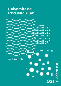 Rechte Angriffe an der Universität. Unsere Broschüre aus der AStA-Kooperation in türkischer Sprache.